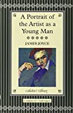 James Joyce A Portrait of the Artist as a Young Man (Collector's Library)
