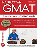 Foundations of GMAT Math, 5th Edition (Manhattan GMAT Preparation Guide: Foundations of Math)