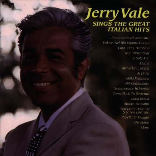 Jerry Vale - Sings the Great Italian Hits - Zortam Music
