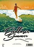 Endloser Sommer: Ein literarischer Surftrip