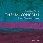 The U.S. Congress: A Very Short Introduction  | [Donald A. Ritchie]