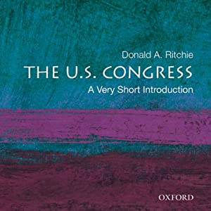 The U.S. Congress: A Very Short Introduction  Audiobook