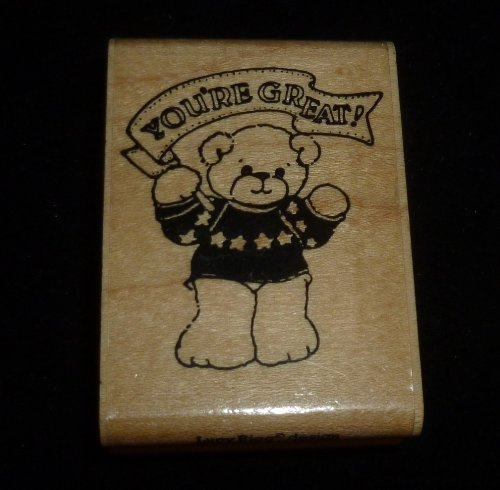 You're Great Teddy Bear Rubber Stamp - 1