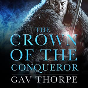 The Crown of the Conqueror: The Crown of the Blood, Book 2 | [Gav Thorpe]