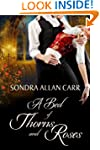 A Bed of Thorns and Roses: A Gilded A...