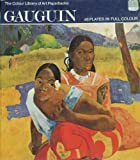 Gauguin (Colour Library of Art) (0600037371) by Alley, Ronald