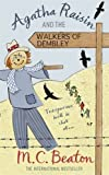 M.C. Beaton Agatha Raisin and the Walkers of Dembley