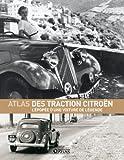 echange, troc Glénat - Atlas des Tractions Citroën