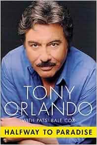 Tony Orlando - Halfway To Paradise - Lonely Tomorrows