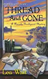 Thread and Gone (A Mainely Needlepoint Mystery)