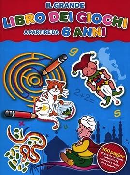 Cover Il grande libro dei giochi a partire da 6 anni