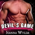 Devil's Game: Reapers Motorcycle Club, Book 3 Audiobook by Joanna Wylde Narrated by Tatiana Sokolov, Todd Haberkorn