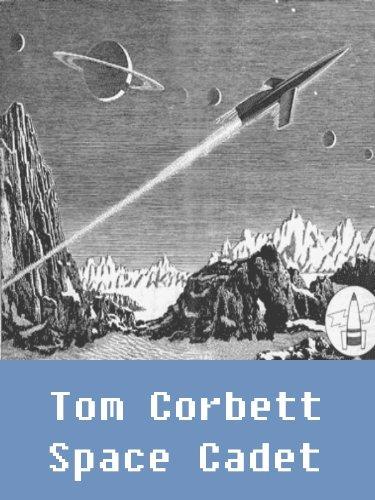 Tom Corbett Space Cadet! (7 books) (Illustrated) PDF