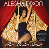 The Alesha Showpar Alesha Dixon