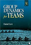img - for Group Dynamics for Teams (text only) 3rd (Third) edition by D. J. Levi book / textbook / text book