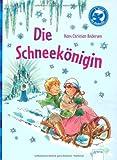 Die Schneek�nigin: Der B�cherb�r: Klassiker f�r Erstleser