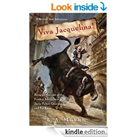 Viva Jacquelina!: Being an Account of the Further Adventures of Jacky Faber, Over the Hills and Far Away (Bloody Jack Adventures)