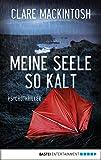 Meine Seele so kalt: Psychothriller (German Edition)