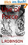 Use of Force: Sometimes you get what...