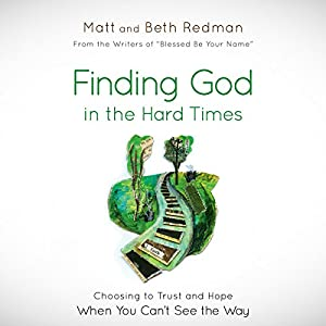 Finding God in the Hard Times Audiobook