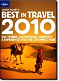 Lonely Planet's Best In Travel 2010 (General Reference)