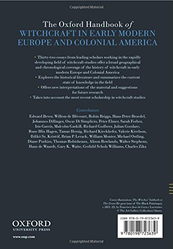 The Oxford Handbook of Witchcraft in Early Modern Europe and Colonial America (Oxford Handbooks)