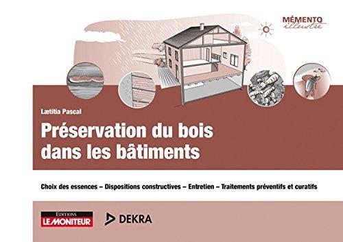 preservation-du-bois-dans-les-batiments-choix-des-essences-dispositions-constructives-entretien-trai