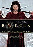 Borgia: Rules of Love, Rules of War