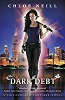 Dark Debt: A Chicagoland Vampires Novel