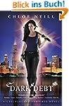 Dark Debt: A Chicagoland Vampires Nov...