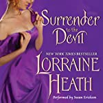 Surrender to the Devil (       UNABRIDGED) by Lorraine Heath Narrated by Susan Ericksen