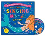 Julia Donaldson The Singing Mermaid
