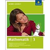 """Alfons Lernwelt - Mathematik 3: Ausgabe 2009von """"Schroedel Diesterweg..."""""""