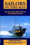 img - for Sailors in the Raf: The Story of the Marine Branch of the Royal Air Force book / textbook / text book