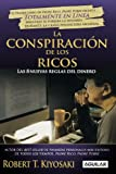 img - for La conspiracion de los ricos / Rich Dad's Conspiracy of The Rich: Las 8 nuevas reglas del dinero / The 8 New Rules of Money (Spanish Edition) (Padre Rico Advisors) book / textbook / text book
