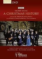 The Sixteen - Sacred Music: A Christmas History