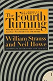 img - for By William Strauss The Fourth Turning: An American Prophecy (1st) book / textbook / text book
