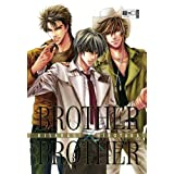 "Brother x Brother 03von ""Hirotaka Kisaragi"""