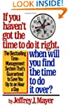 If You Haven't Got the Time to Do It...