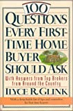 img - for 100 Questions Every First-Time Home Buyer Should Ask - With Answers from Top Brokers from Around the Country - With a List of Tips and Reminders - Paperback - First Edition, 3rd Printing 1994 book / textbook / text book