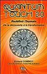 Quantum Touch 2.0 - Red�finir l'humain
