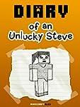 MineCraft: Diary of an Unlucky Steve...