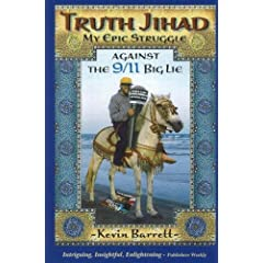 Truth Jihad: My Epic Struggle Against the 9/11 Big Lie