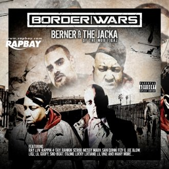 Berner And The Jacka-Border Wars-2012-CR Download