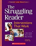 img - for The Struggling Reader: Interventions That Work book / textbook / text book