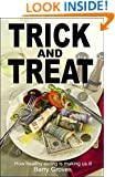 Trick and Treat: how healthy eating is making us ill