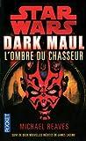 Star Wars - Dark Maul : L'ombre du chasseur T1