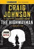 The Highwayman: A Longmire Story (Walt Longmire)