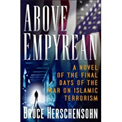 Above Empyrean: A Novel of the Final Days of the War Against Islamist Terrorism