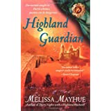 Highland Guardian (Daughters of the Glen, Book 2) ~ Melissa Mayhue